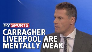 """Jamie Carragher: """"Liverpool are mentally weak, they are getting bullied apart!"""""""